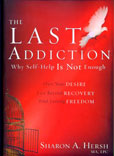 The Last Addiction